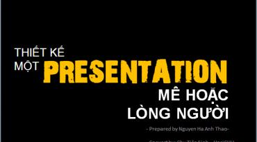 Thiết kế 1 Presentation hiệu quả?